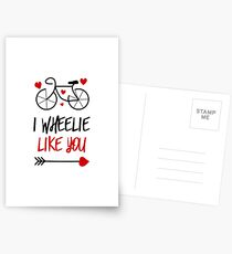 I Wheelie Like You Postcards