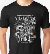 SIX OF CROWS | 'Every Mounstrous Thing...' Unisex T-Shirt