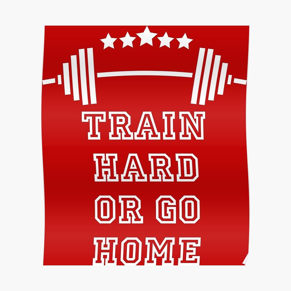 Gewichte Train Hard Poster