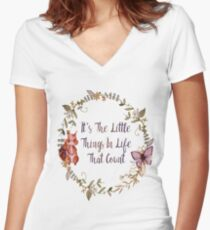 The Little Things In Life  Women's Fitted V-Neck T-Shirt