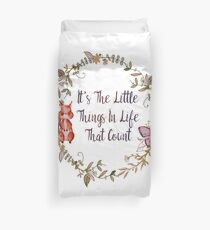 The Little Things In Life  Duvet Cover
