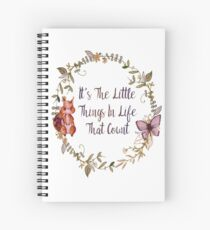 The Little Things In Life  Spiral Notebook
