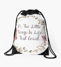 The Little Things In Life  Drawstring Bag