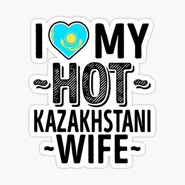 I Love My HOT Kazakhstani Wife - Cute Kazakhstan Couples Romantic Love T-Shirts & Stickers Sticker