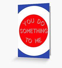 Tarjeta de felicitación Paul Weller - Haz algo para mí - Tarjeta de San Valentín