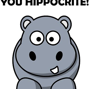 You Hippocrite! Funny Punny Merchandise by JackDee55