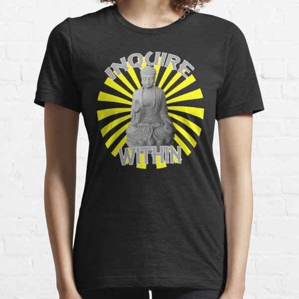 Inquire Within Seated Buddha in Radiating Sunburst Essential T-Shirt
