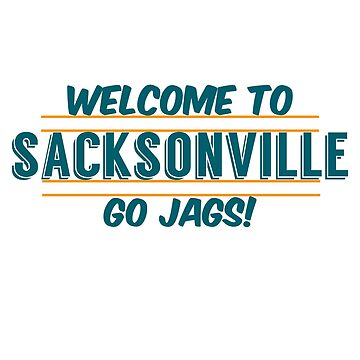 Welcome to Sacksonville by KenRitz