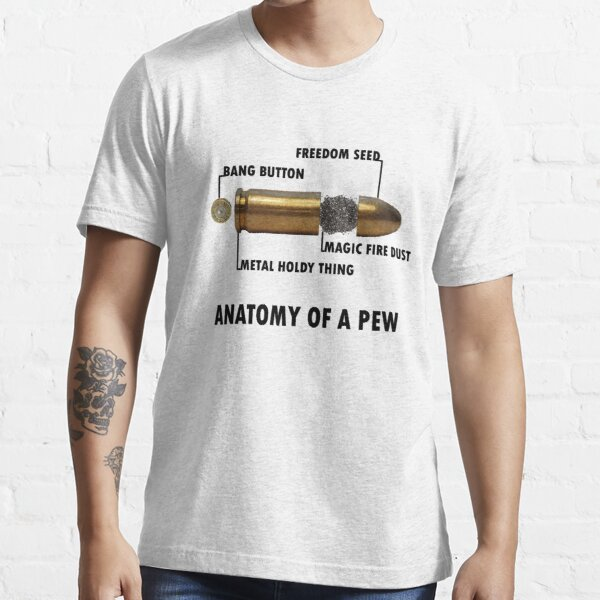 Anatomy of a Pew FPS Bullet Deconstruction For Gamers Geeks and Nerds Essential T-Shirt