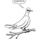 """""""Nevermore"""" quoth the dove by heartloose"""