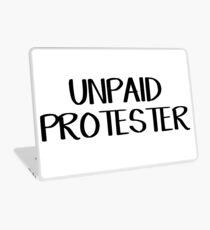 Unpaid protester Laptop Skin