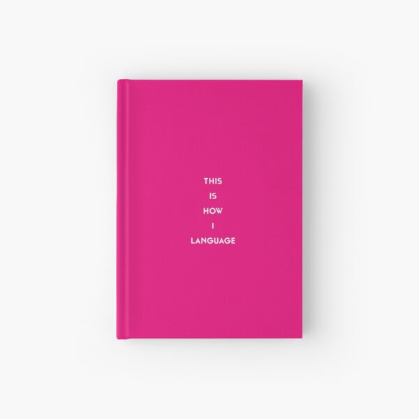 This Is How I Language Hardcover Journal