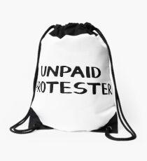 Unpaid protester Drawstring Bag