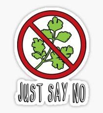 Say No to Cilantro Sticker