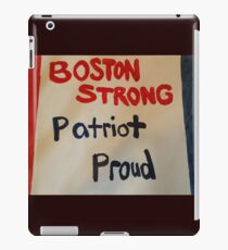 Boston STRONG Patriot PROUD iPad Case/Skin
