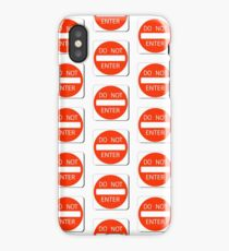 DO NOT ENTER KEEP OUT PATTERN iPhone Case