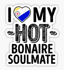I Love My HOT Bonaire Soulmate - Cute Bonaire Couples Romantic Love T-Shirts & Stickers Sticker