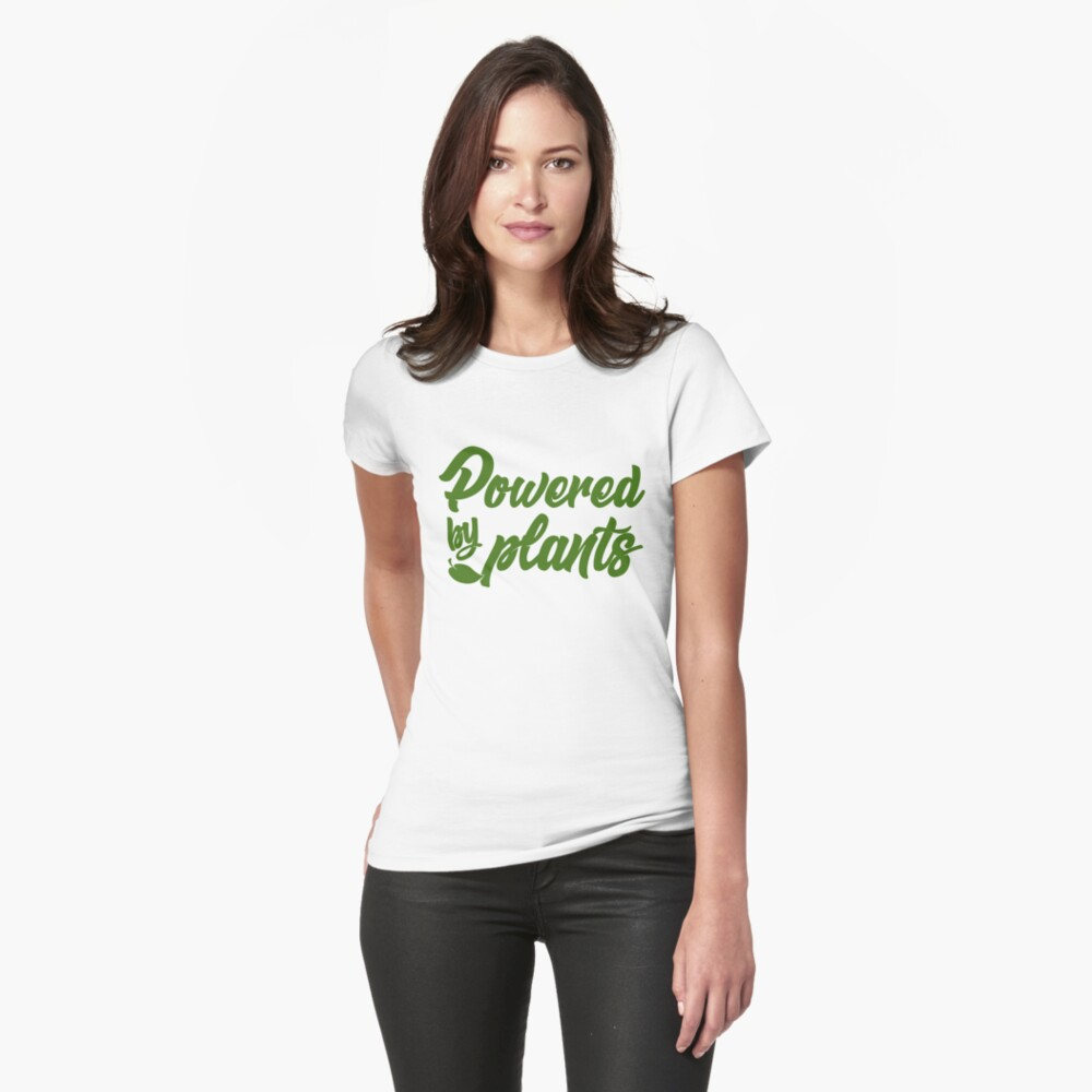 Powered By Plants - Wear Veganism With Pride! Fitted T-Shirt