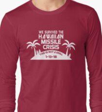 Hawaii Missile Crisis Long Sleeve T-Shirt