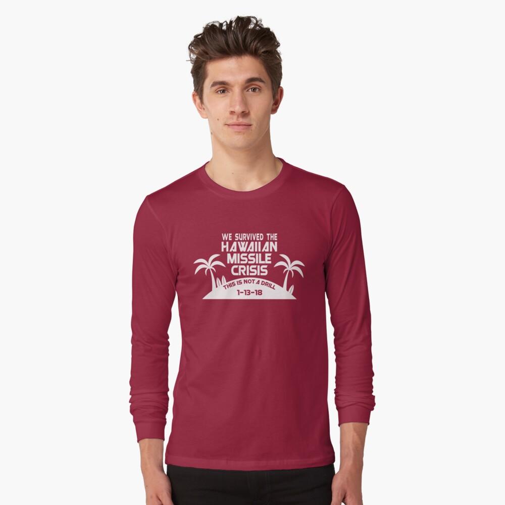 Hawaii Missile Crisis Long Sleeve T-Shirt Front