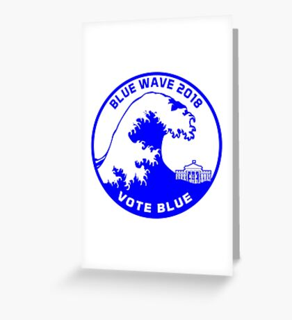 Blue Wave 2018 Greeting Card