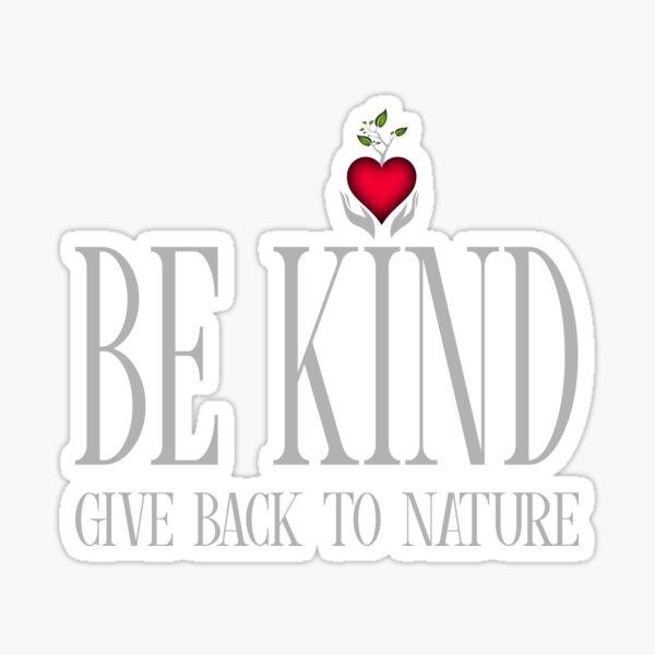 Be Kind - Text - Dark Background Sticker