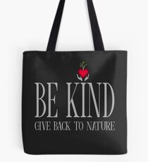 Be Kind - Text - Dark Background Tote Bag