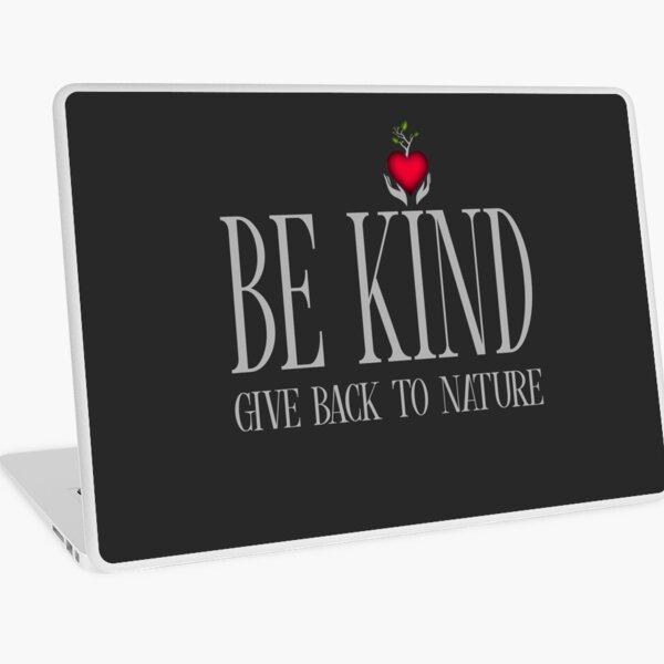 Be Kind - Text - Dark Background Laptop Skin