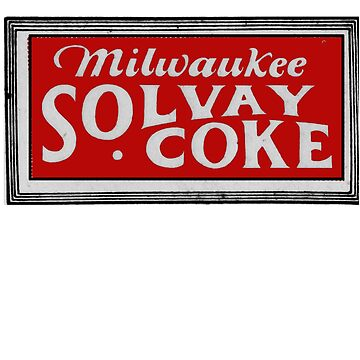 Fuel without Fault -- Milwaukee Solvay Coke by pgnas