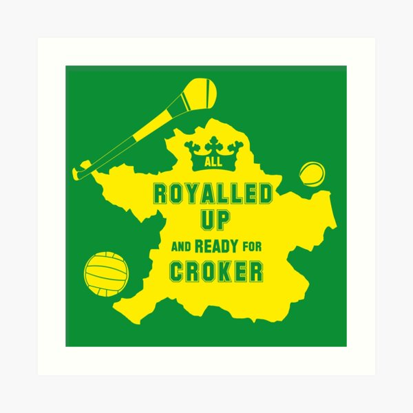 All Royalled Up And Ready For Croker Art Print