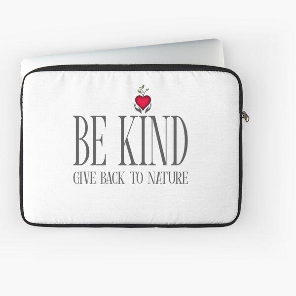 Be Kind - Text - Light Background Laptop Sleeve