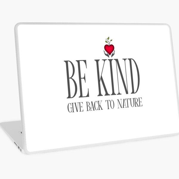 Be Kind - Text - Light Background Laptop Skin