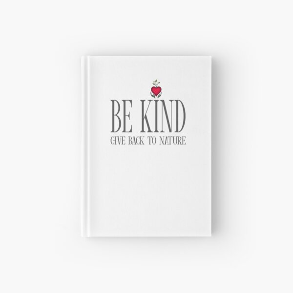 Be Kind - Text - Light Background Hardcover Journal