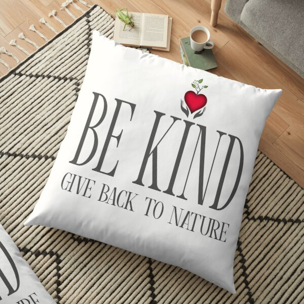 Be Kind - Text - Light Background Floor Pillow
