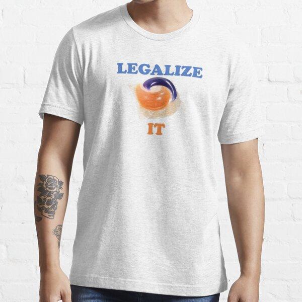 legalisiere es! Gezeitenhülsen Essential T-Shirt
