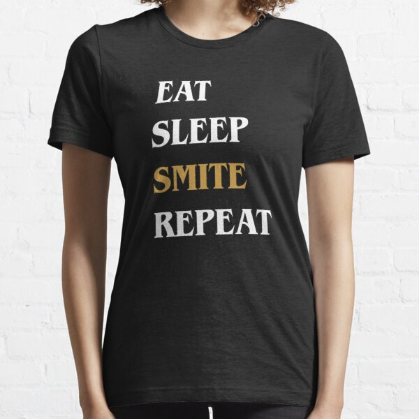 Eat Sleep Smite Repeat - Funny Paladin Essential T-Shirt