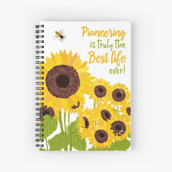 Pioneering Is Truly the Best Life Ever! Spiral Notebook