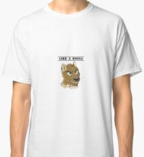 Like A Bossa Classic T-Shirt