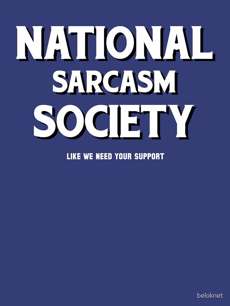 National Sarcasm Society by beloknet