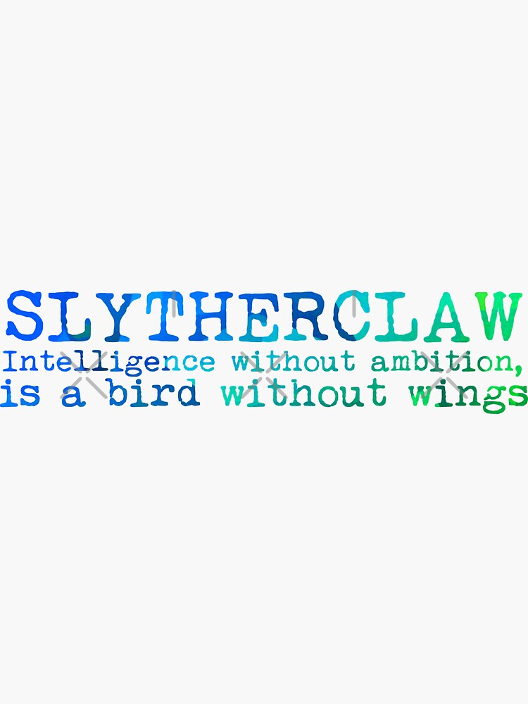 Slytherclaw Quote by Zorume