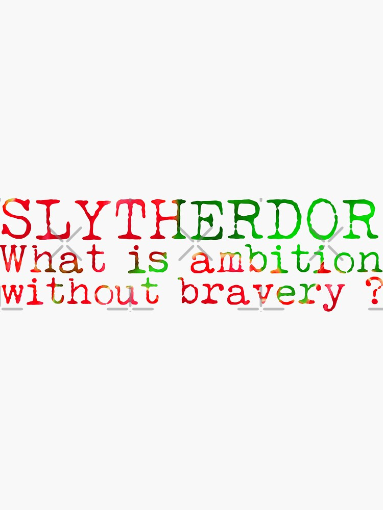 Slytherdor Quote by Zorume