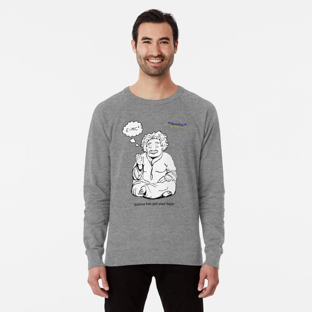 Science has got your back! Lightweight Sweatshirt