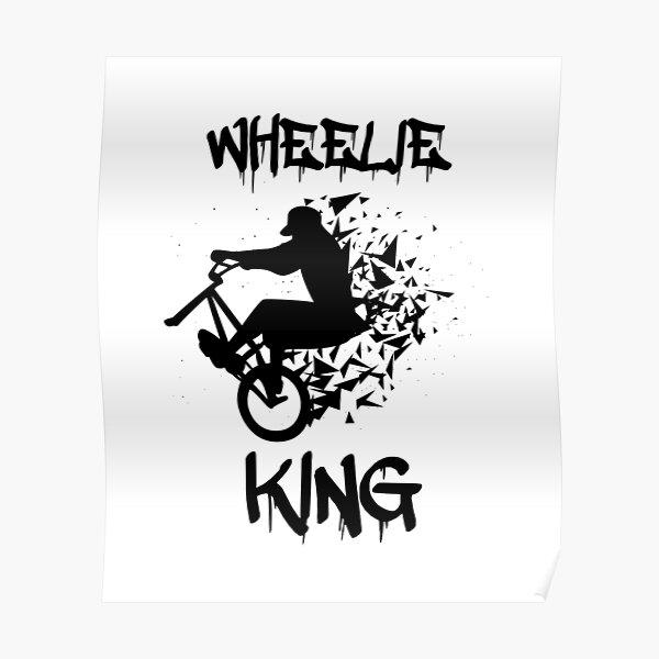Wheelie King Stunt Rider Shirt Poster