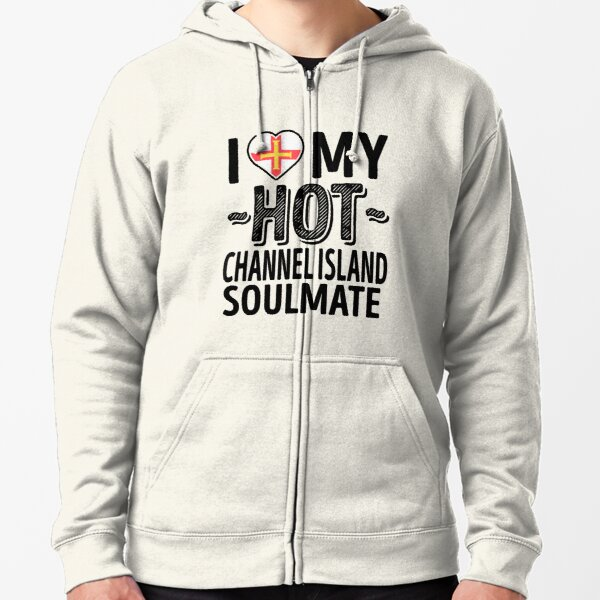 I Love My HOT Channel Island Soulmate - Cute Guernsey Couples Romantic Love T-Shirts & Stickers Zipped Hoodie