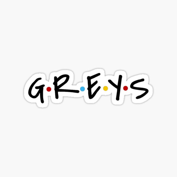 Greys Sticker
