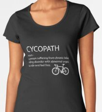 Cycling Funny Design - Cycopath Noun  Women's Premium T-Shirt