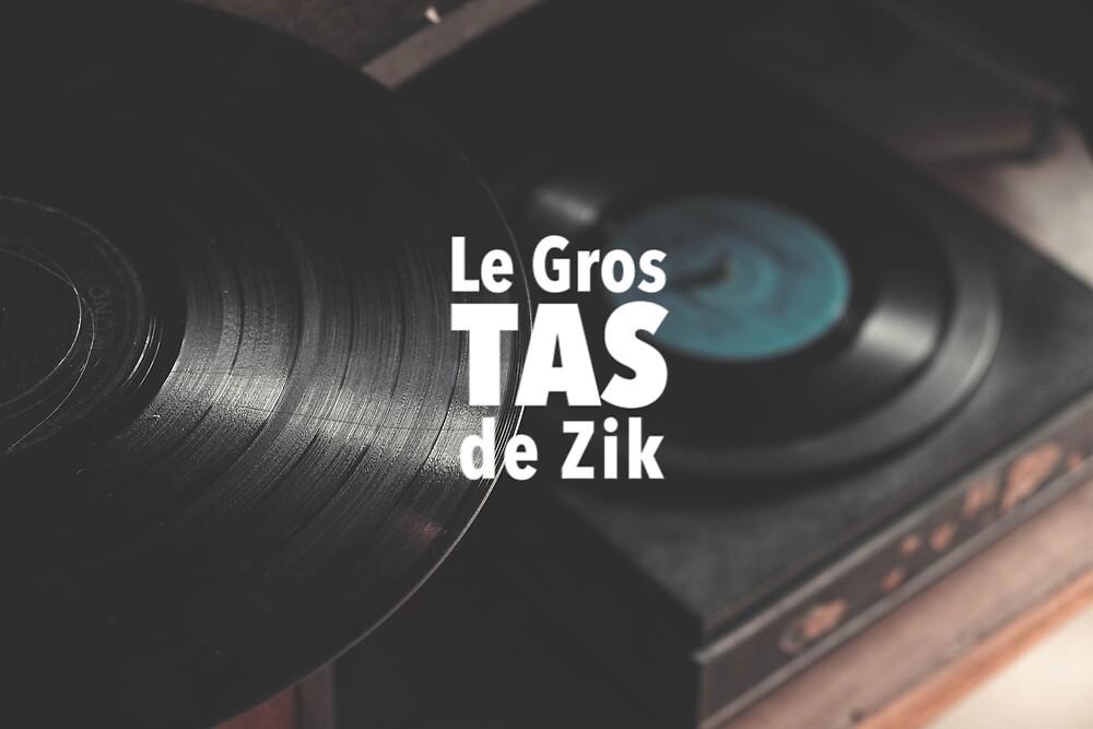 « Goodies Le Gros Tas de Zik » par alphadigger