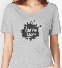 Love You Lettering in Inkblot  Women's Relaxed Fit T-Shirt