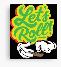 Lets Roll Canvas Print