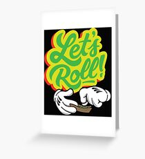 Lets Roll Greeting Card